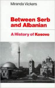 Between Serb and Albanian: A History of Kosovo